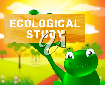 Frog With Ecological Study Sign Shows Eco Review 3d Illustration