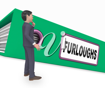 Furloughed Or Redundant Employees Sent Home. Temporary Shutdown Causing Layoffs From Economy Or Coronavirus - 3d Illustration