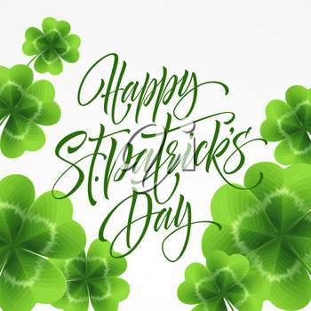Happy Saint Patricks Day greeting lettering on clovers leaf background. Vector Illustration EPS10