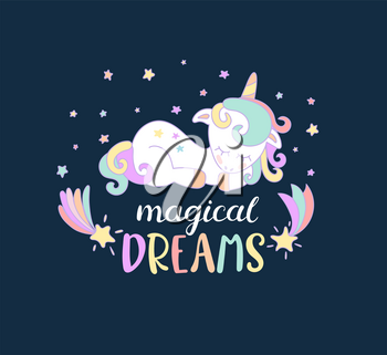 Magical dreams from unicorns with lettering. Vector illustration for you design, print.