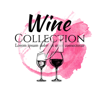 Wine collection. Design template. Hand drawn sketch of wineglasses. Text on watercolor spot.