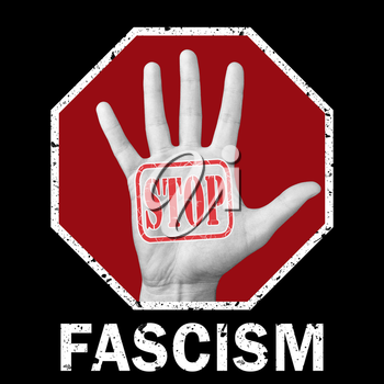 Stop fascism news conceptual illustration. Open hand with the text stop fascism. Social problem