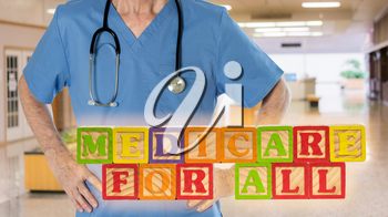 Medicare for All political policy for health insurance in wooden blocks against doctor background