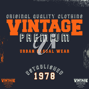 Vintage premium t-shirt stamp. Designed for printing products, badge, applique, label clothing, t-shirts stamps, jeans and casual wear tags. Vector illustration.