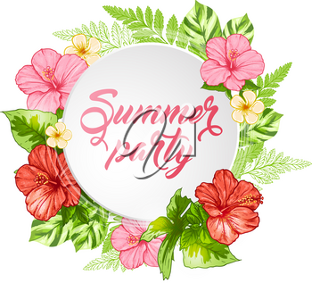 Round banner with pink tropical flowers and green leaves. Summer party lettering.