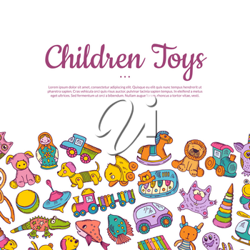 Vector hand drawn colored children or kid toys illustration with place for text on white background