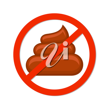 No pooping sign isolated white. Symbol forbidden, pooping stop, vector illustration