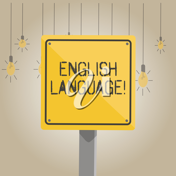 Writing note showing English Language. Business concept for third spoken native lang in world after Chinese and Spanish 3D Square Colorful Caution Road Sign with Black Border Wood