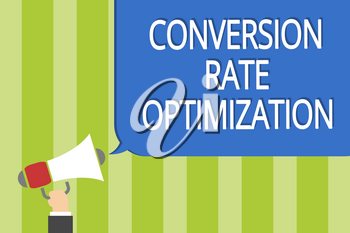 Word writing text Conversion Rate Optimization. Business concept for system for increasing percentage of visitors Man holding megaphone loudspeaker speech bubble message speaking loud