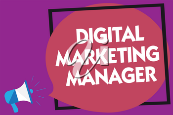 Text sign showing Digital Marketing Manager. Conceptual photo optimized for posting in online boards or careers Megaphone loudspeaker loud screaming purple background frame speech bubble