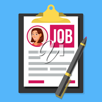 Job Application Form Vector. Female Profile Photo. HR Human Resources Concept. Office Paperwork. Clipboard. Pen. Hiring Employees. Flat Illustration