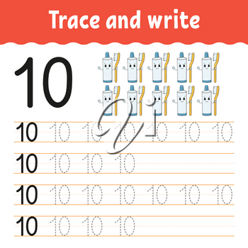Trace and write. Number 10. Handwriting practice. Learning numbers for kids. Activity worksheet. Cartoon character.